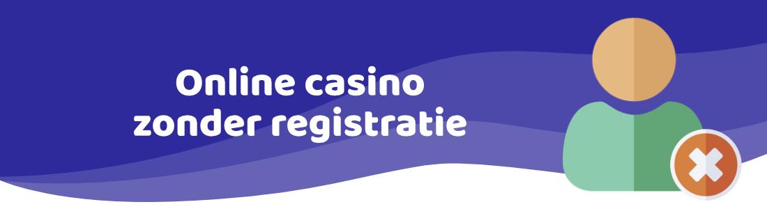 online casino zonder registratie casinozonder.com